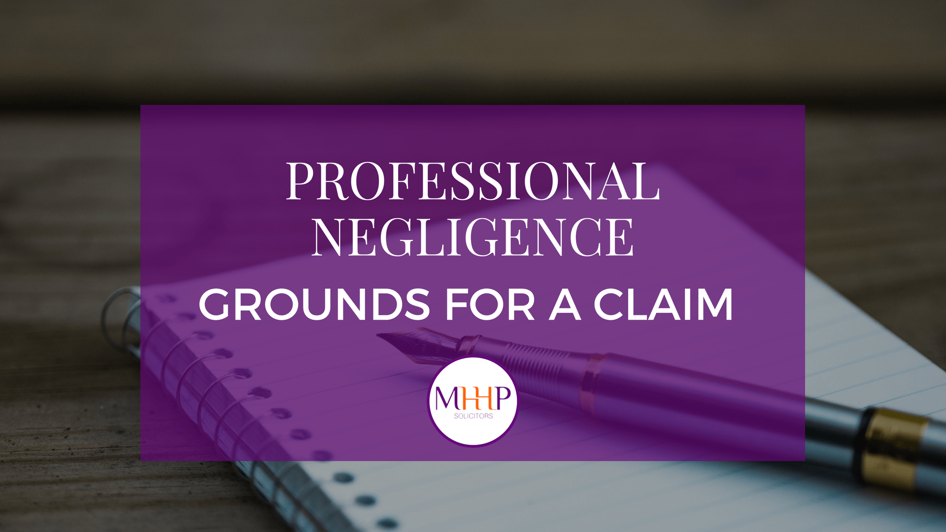 MHHP law - Grounds for a claim