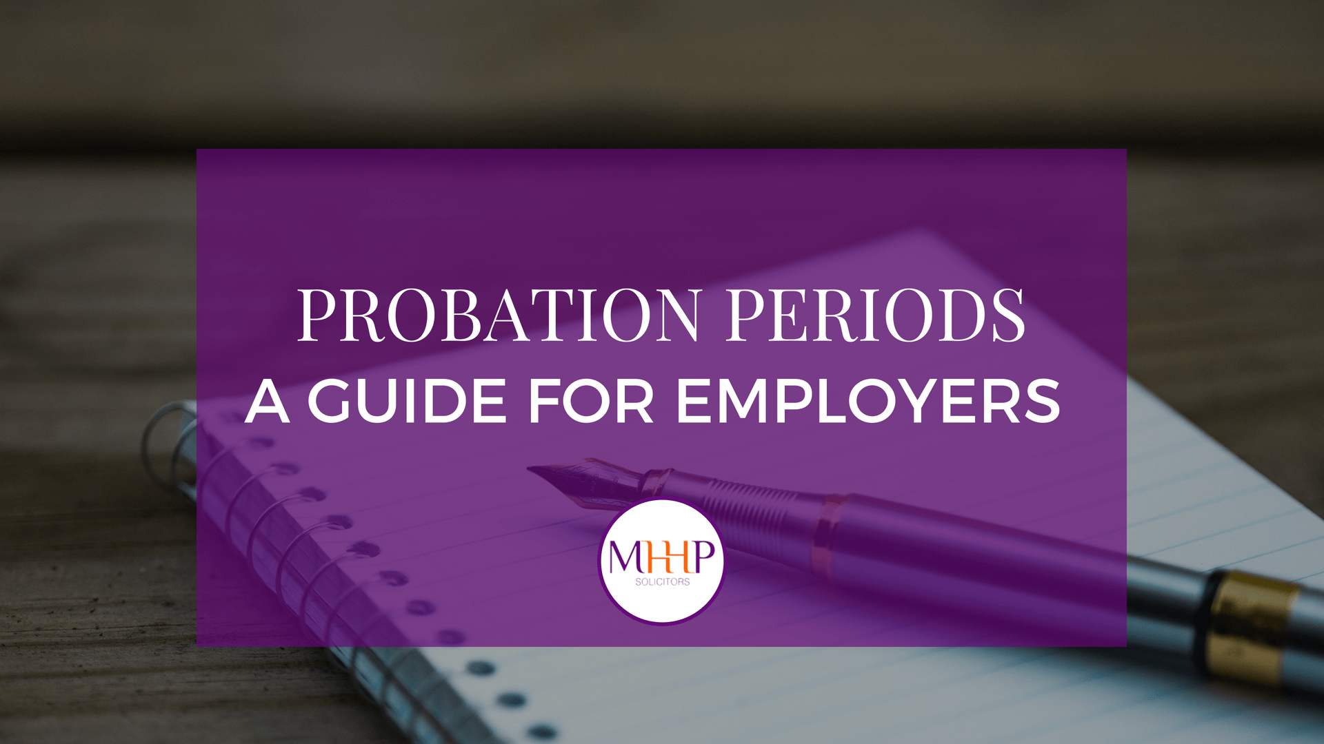 MHHP law - Probation periods